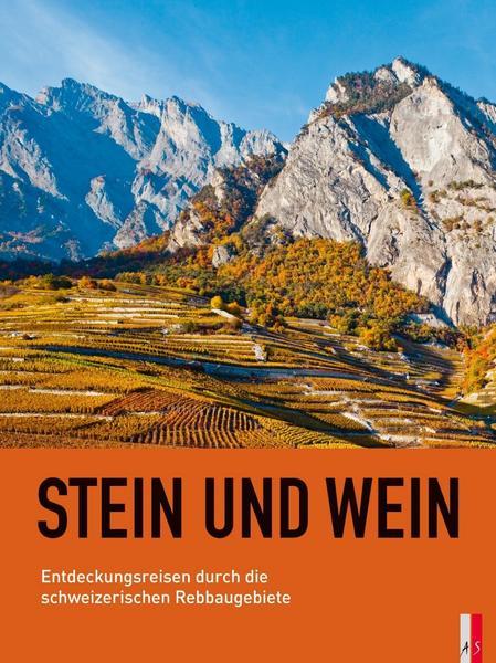 """Kündig, Rainer,  Buch """"Stein und Wein"""", 2018"""